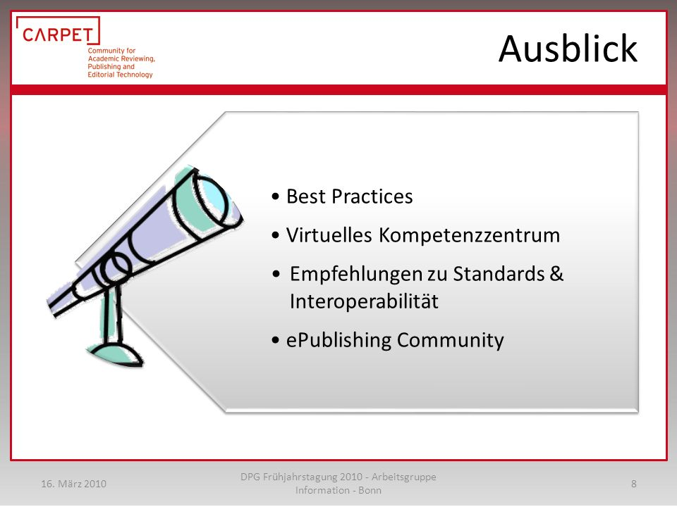 Ausblick Best Practices Virtuelles Kompetenzzentrum Empfehlungen zu Standards & Interoperabilität ePublishing Community 16.