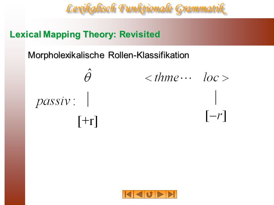 Lexical Mapping Theory: Revisited Morpholexikalische Rollen-Klassifikation