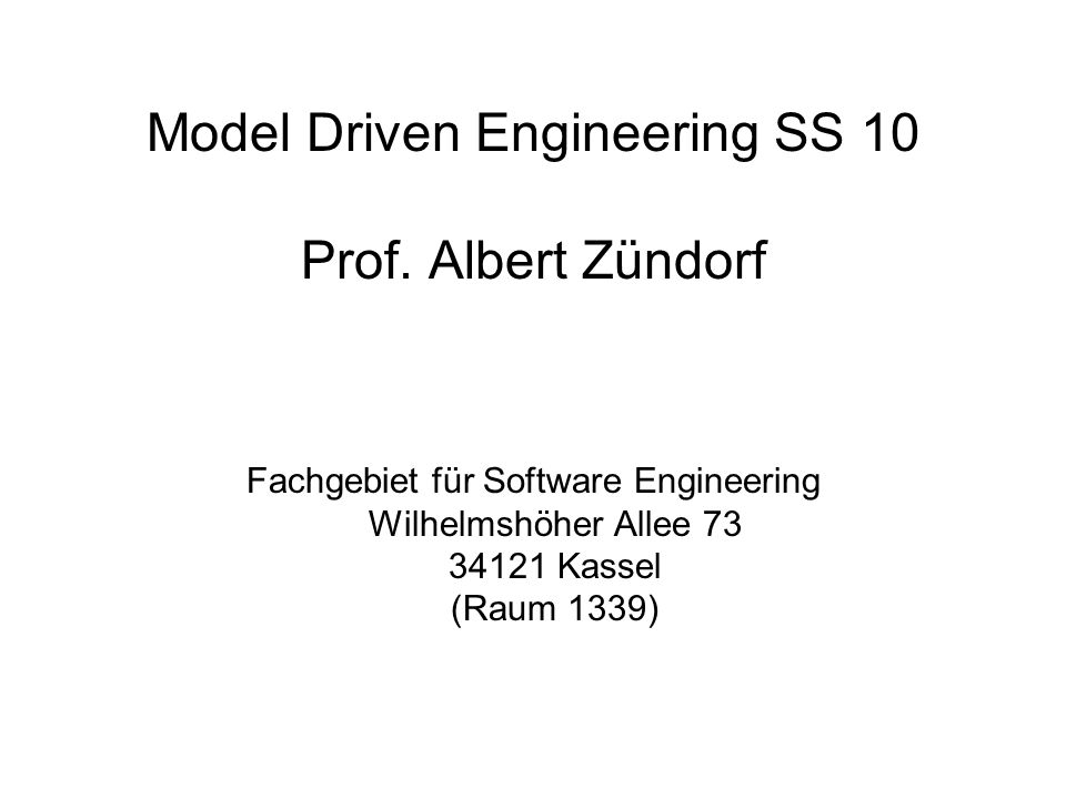 Model Driven Engineering SS 10 Prof.