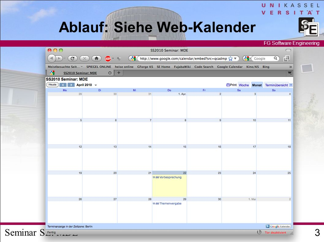 Seminar SE: MDE 3 FG Software Engineering Ablauf: Siehe Web-Kalender