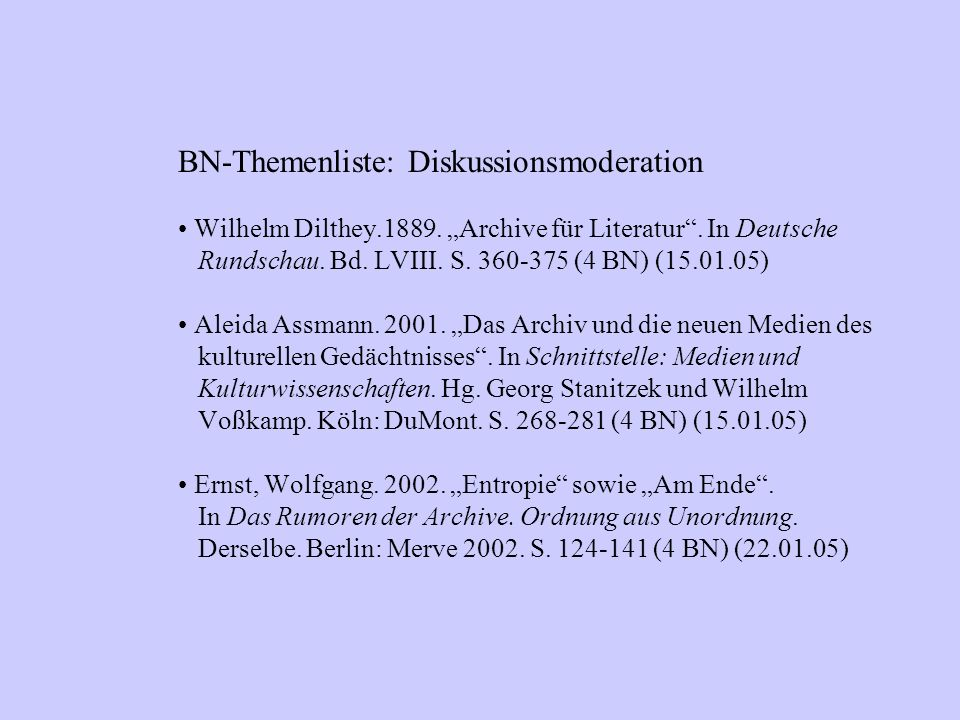 BN-Themenliste: Diskussionsmoderation Wilhelm Dilthey.1889.