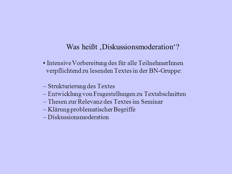 Was heißt Diskussionsmoderation.