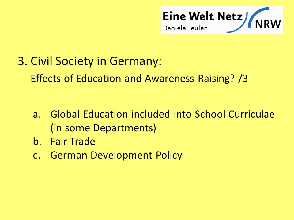 3. Civil Society in Germany: Effects of Education and Awareness Raising.