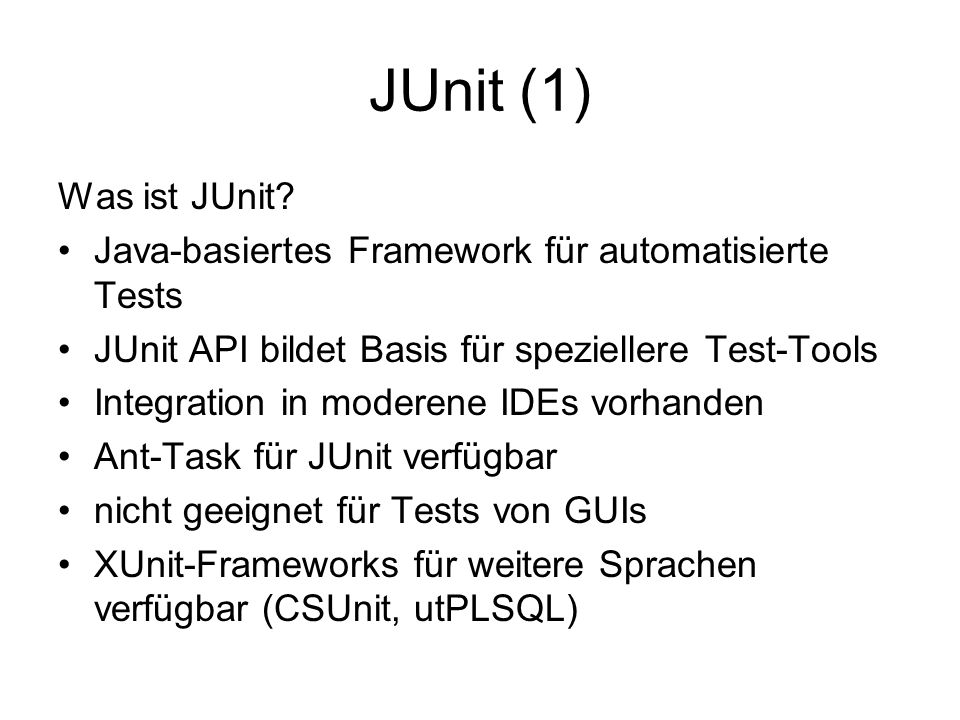 JUnit (1) Was ist JUnit.