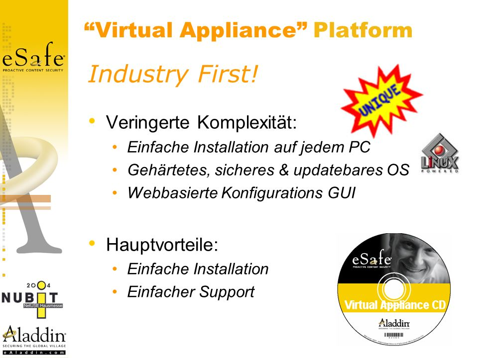 Virtual Appliance Platform Industry First.