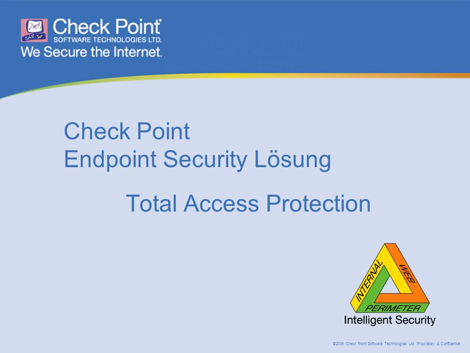 ©2005 Check Point Software Technologies Ltd.