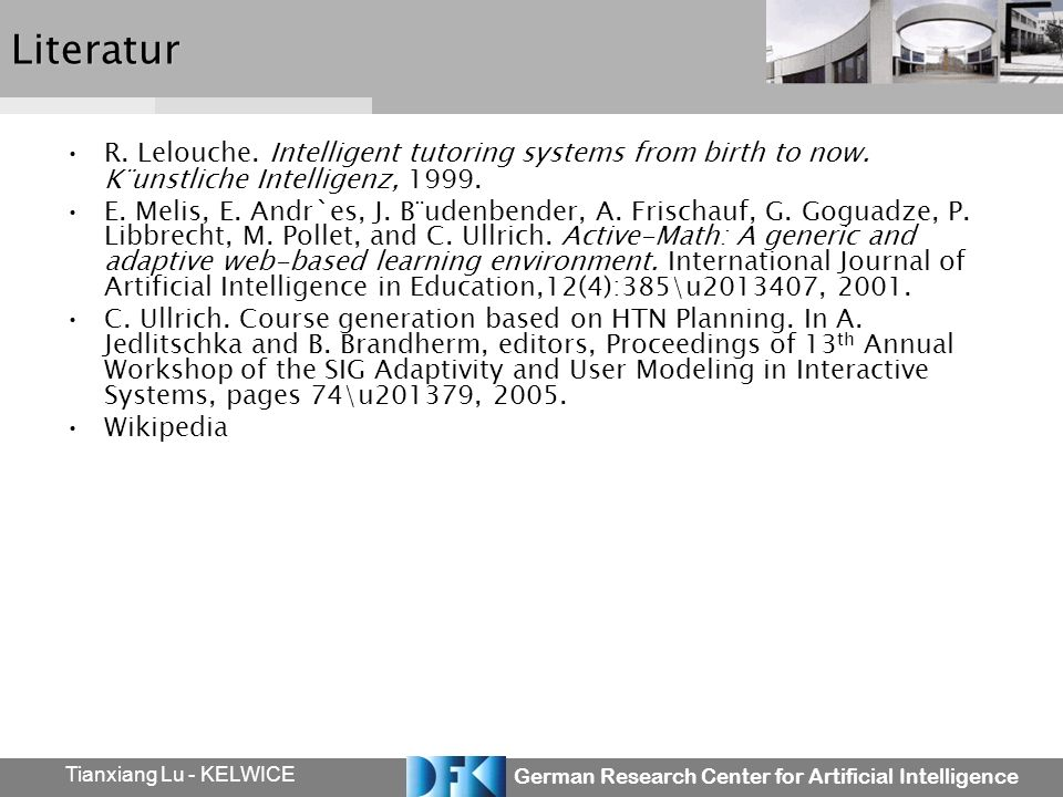 German Research Center for Artificial Intelligence Tianxiang Lu - KELWICELiteratur R.