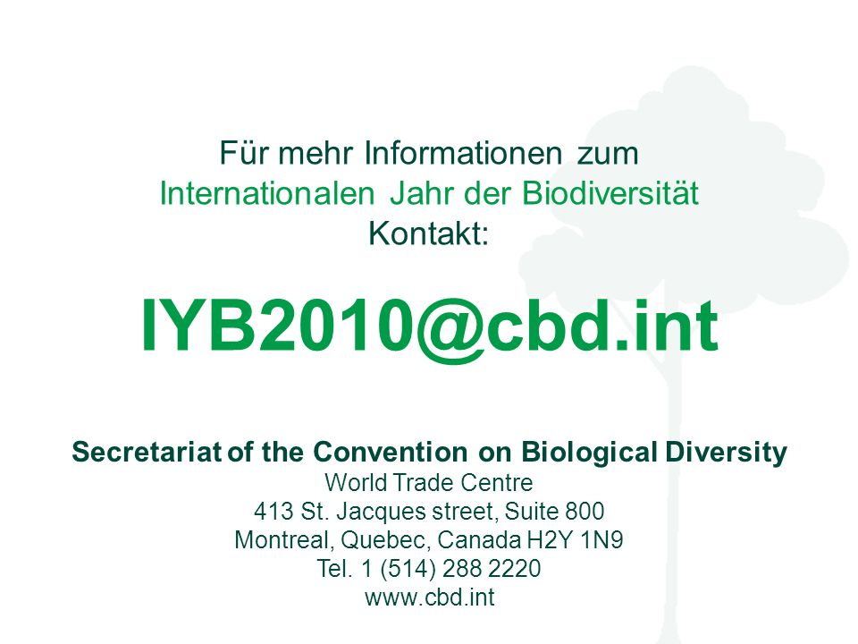 Secretariat of the Convention on Biological Diversity World Trade Centre 413 St.