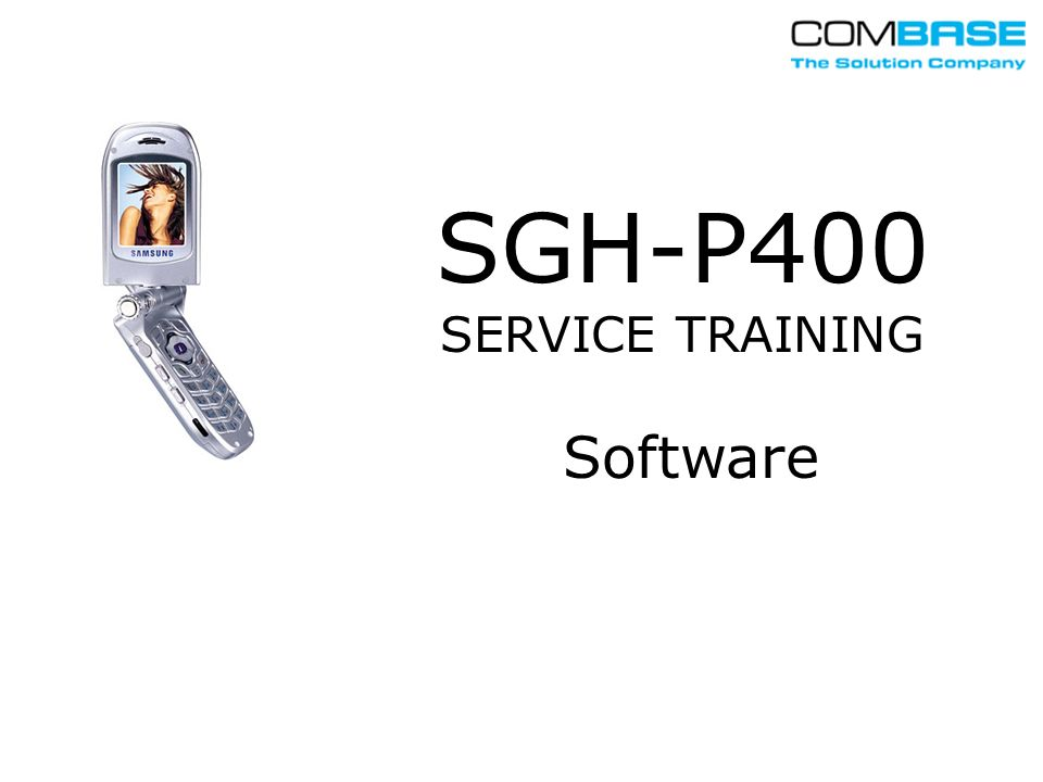 SGH-P400 SERVICE TRAINING Software