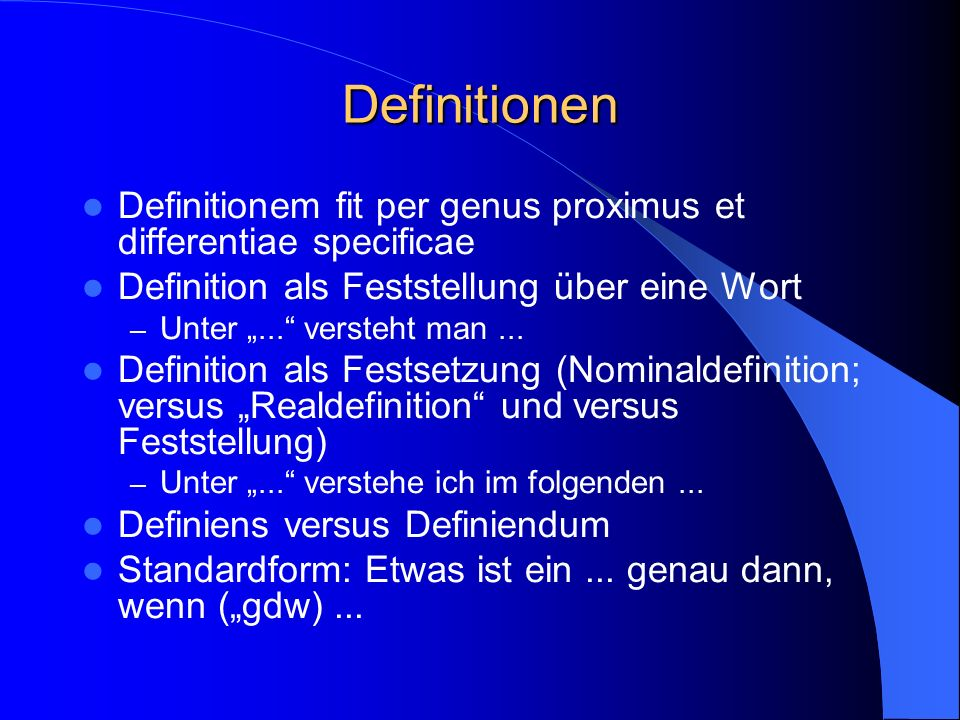 Definitionen Definitionem fit per genus proximus et differentiae specificae Definition als Feststellung über eine Wort – Unter...