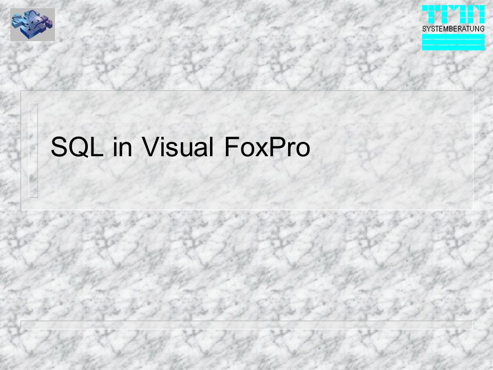 SQL in Visual FoxPro