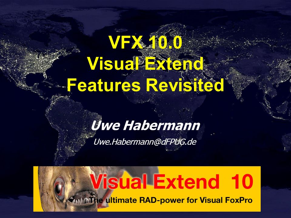 Uwe Habermann VFX 10.0 Visual Extend Features Revisited