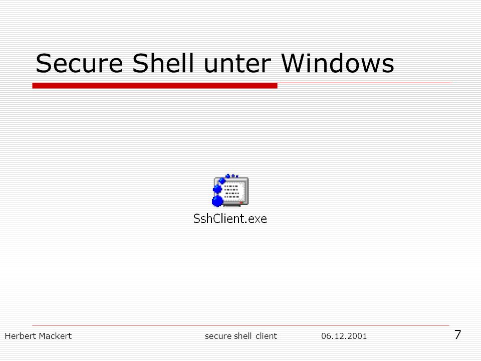 Herbert Mackert secure shell client Secure Shell unter Windows 7