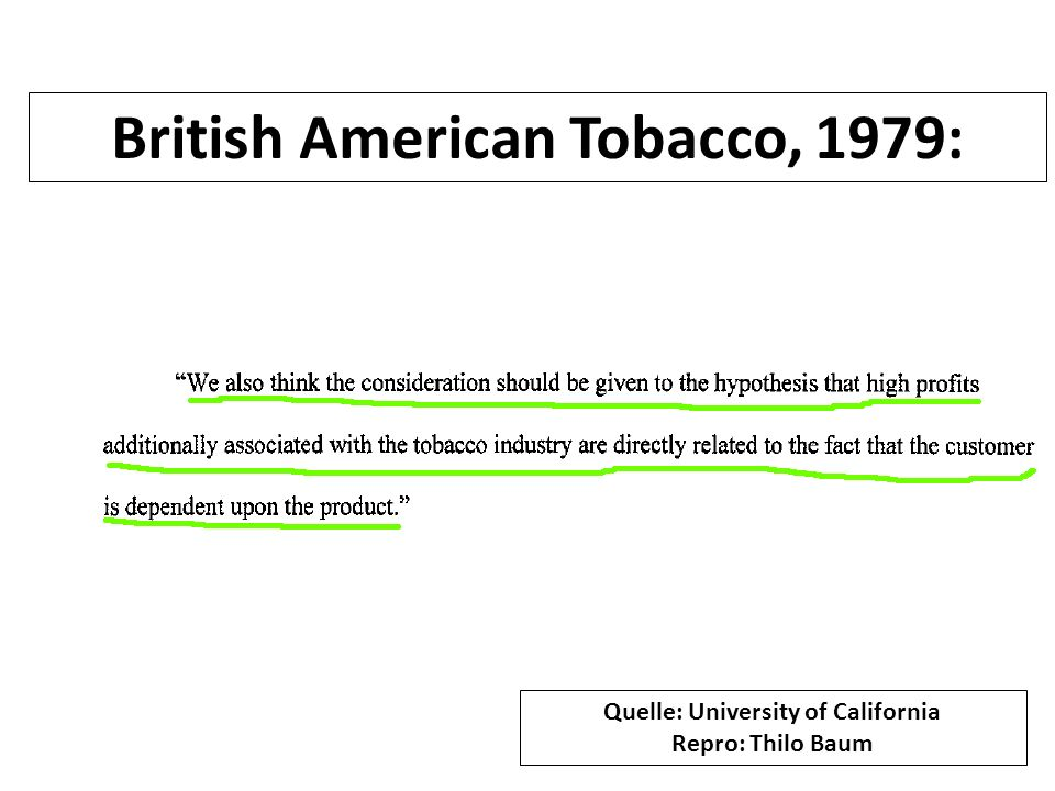 British American Tobacco, 1979: Quelle: University of California Repro: Thilo Baum