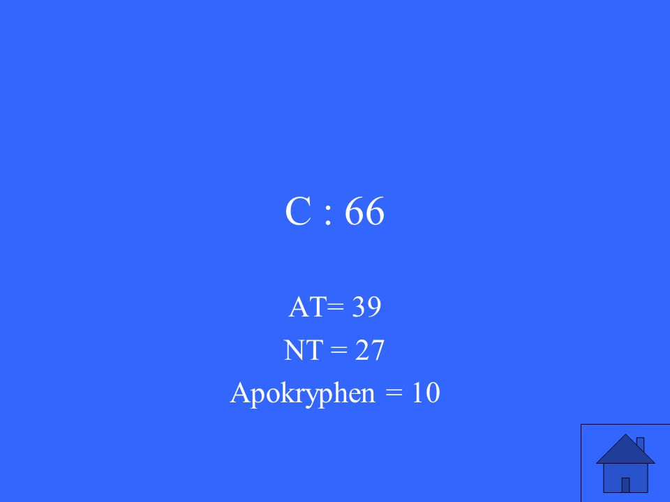 AT= 39 NT = 27 Apokryphen = 10