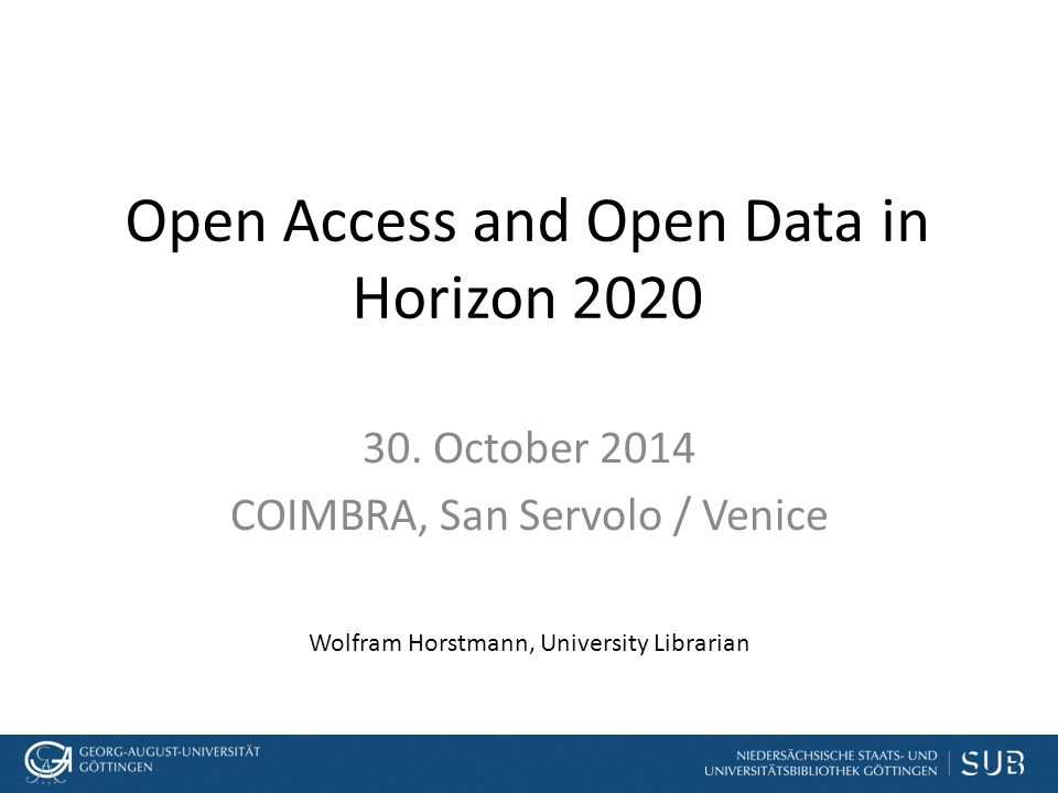 Open Access and Open Data in Horizon 2020 30.
