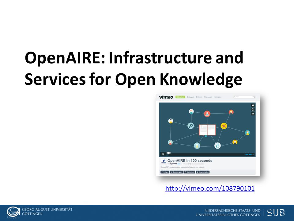 OpenAIRE: Infrastructure and Services for Open Knowledge http://vimeo.com/108790101