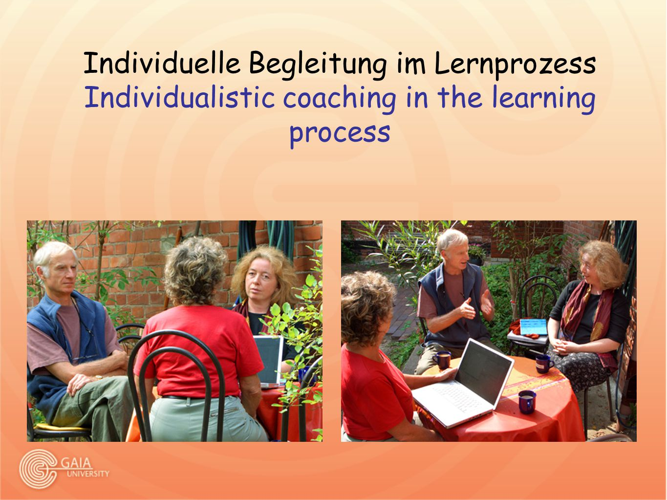 Individuelle Begleitung im Lernprozess Individualistic coaching in the learning process