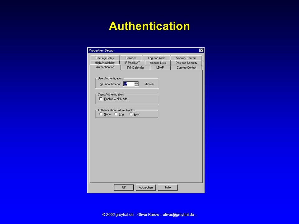 © 2002 greyhat.de – Oliver Karow – oliver@greyhat.de – Authentication
