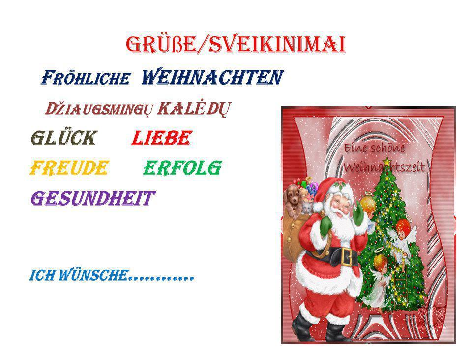 Weihnachtssprüche Gesundheit.Tema Kalėdų Ppapročiai Lietuvoje Ir Vokietijoje Uždaviniai
