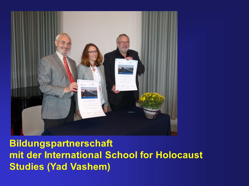 Bildungspartnerschaft mit der International School for Holocaust Studies (Yad Vashem)