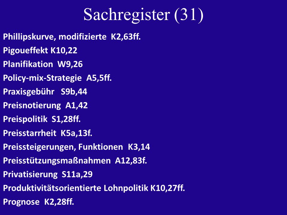 Sachregister (31) Phillipskurve, modifizierte K2,63ff.