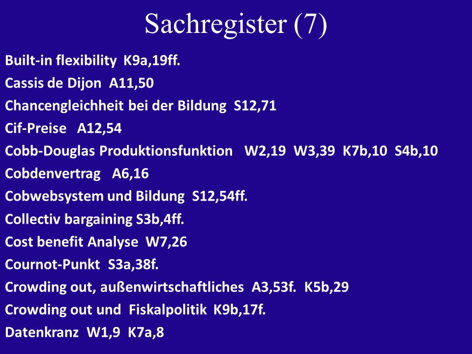 Sachregister (7) Built-in flexibility K9a,19ff.