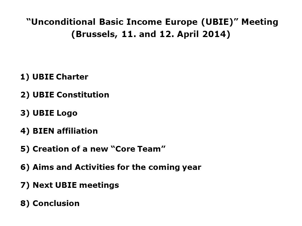 Unconditional Basic Income Europe (UBIE) Meeting (Brussels, 11.