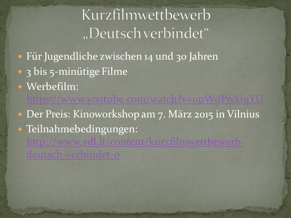 Für Jugendliche zwischen 14 und 30 Jahren 3 bis 5-minütige Filme Werbefilm: https://www.youtube.com/watch v=0pWdPrcUqYU https://www.youtube.com/watch v=0pWdPrcUqYU Der Preis: Kinoworkshop am 7.