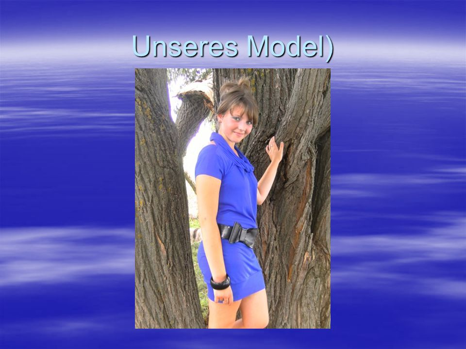 Unseres Model)