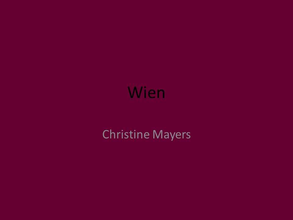Wien Christine Mayers