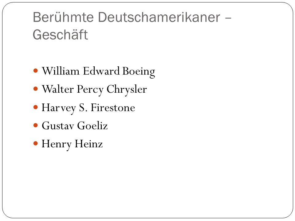 Berühmte Deutschamerikaner – Geschäft William Edward Boeing Walter Percy Chrysler Harvey S.