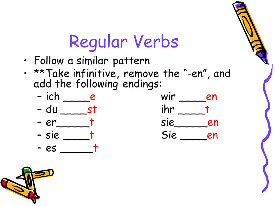In English… We drop the to from the infinitives, and sometimes we add certain endings: –E–Ex.