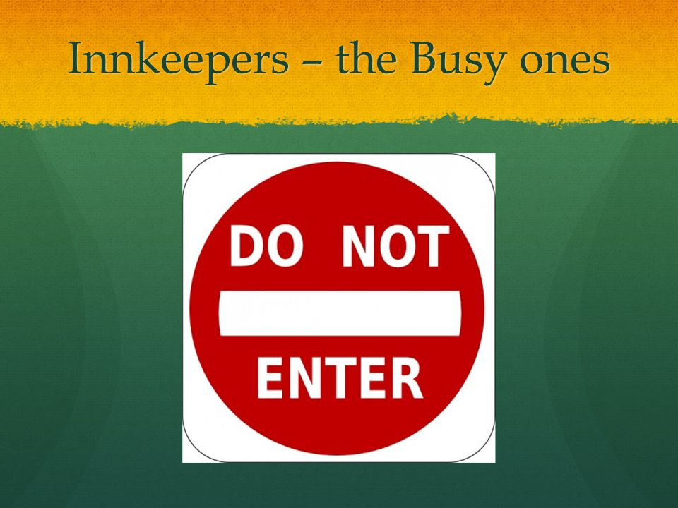 Innkeepers – the Busy ones