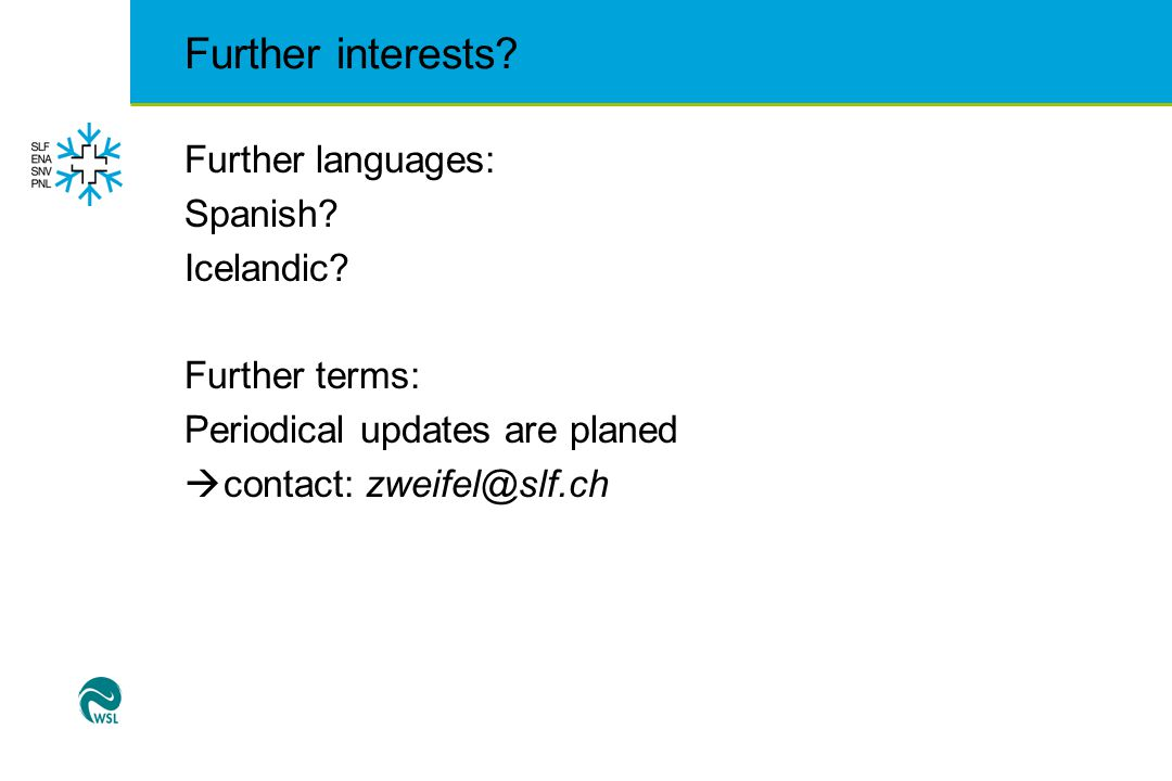 Further interests. Further languages: Spanish. Icelandic.