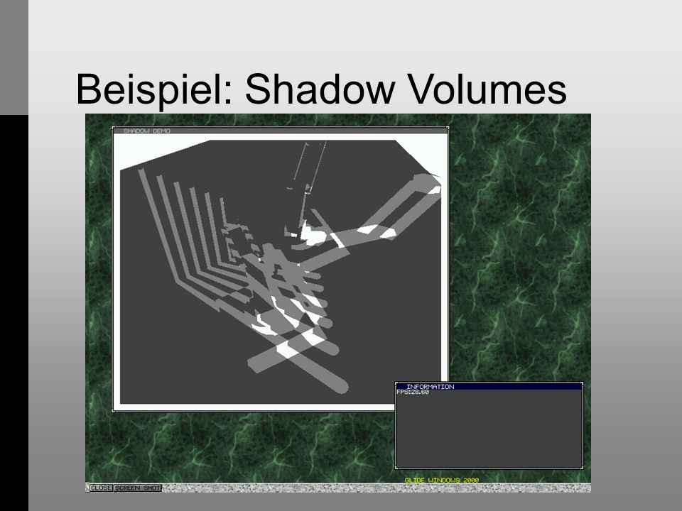 Beispiel: Shadow Volumes