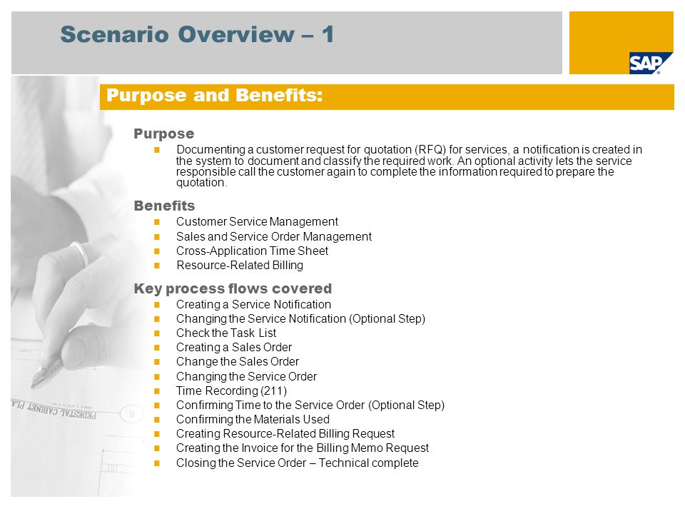 Scenario Overview – 1 Purpose Documenting a customer request for quotation (RFQ) for services, a notification is created in the system to document and classify the required work.