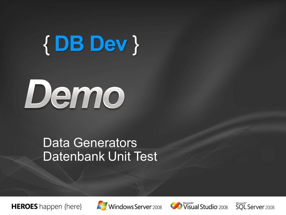 { DB Dev } Data Generators Datenbank Unit Test