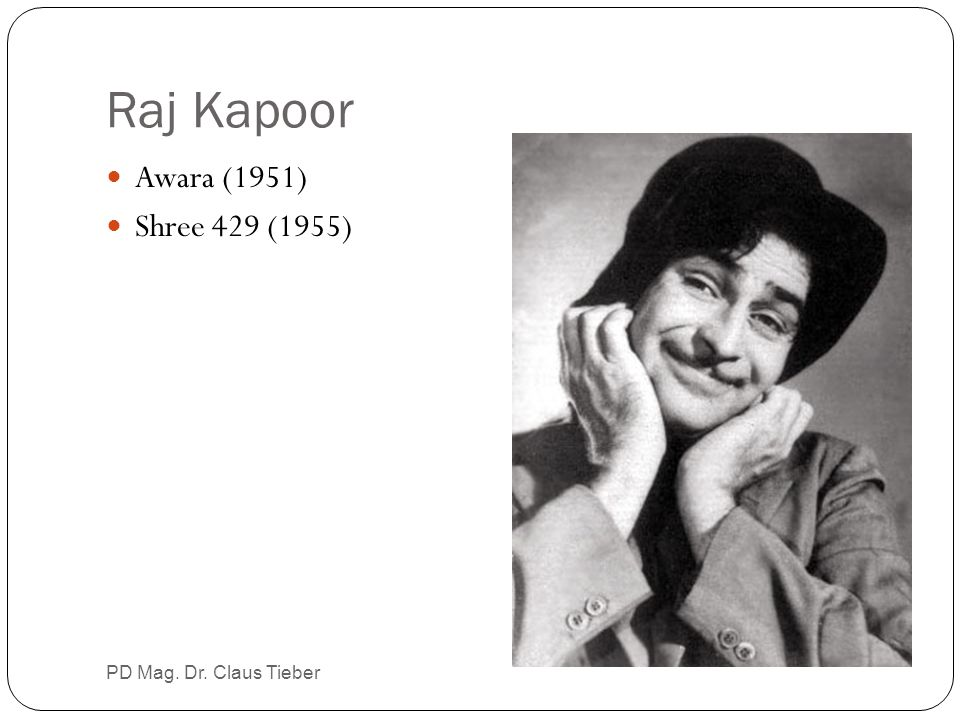 Raj Kapoor Awara (1951) Shree 429 (1955) PD Mag. Dr. Claus Tieber