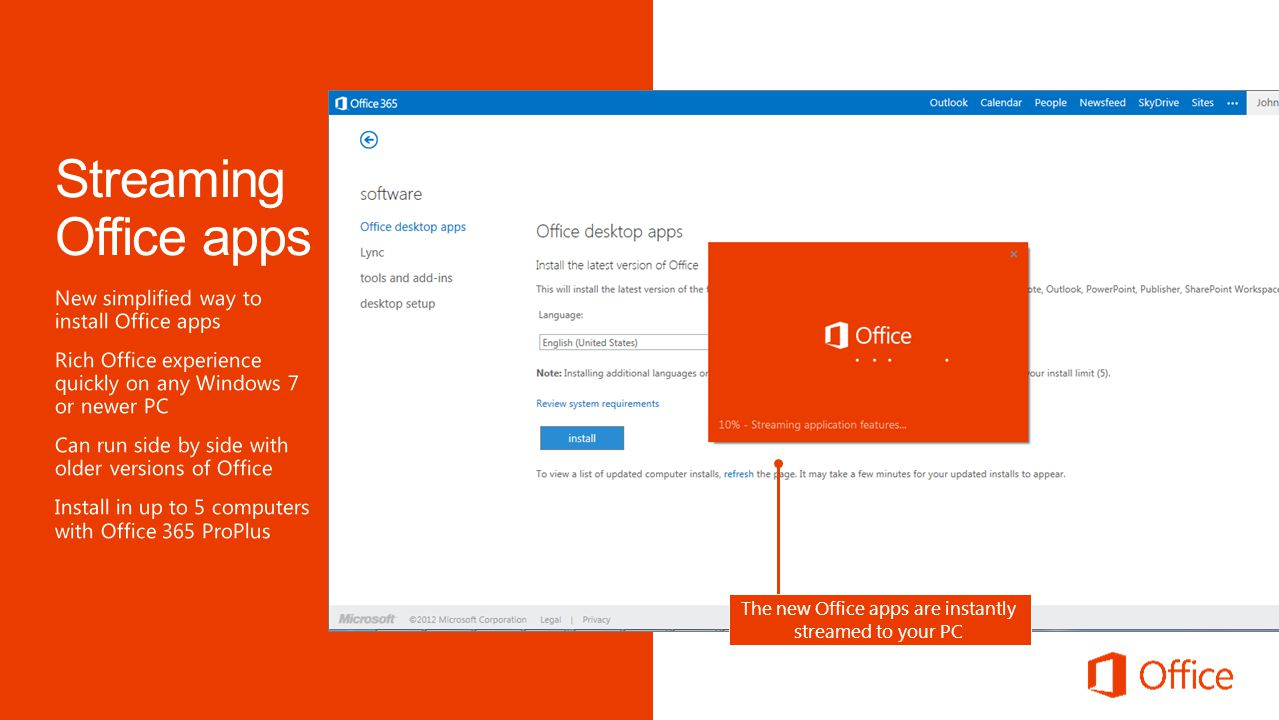 Log in to Office 365 from a browser to update your user profile and install the latest version of the Office apps Select your language to start installing the new Office apps The new Office apps are instantly streamed to your PC
