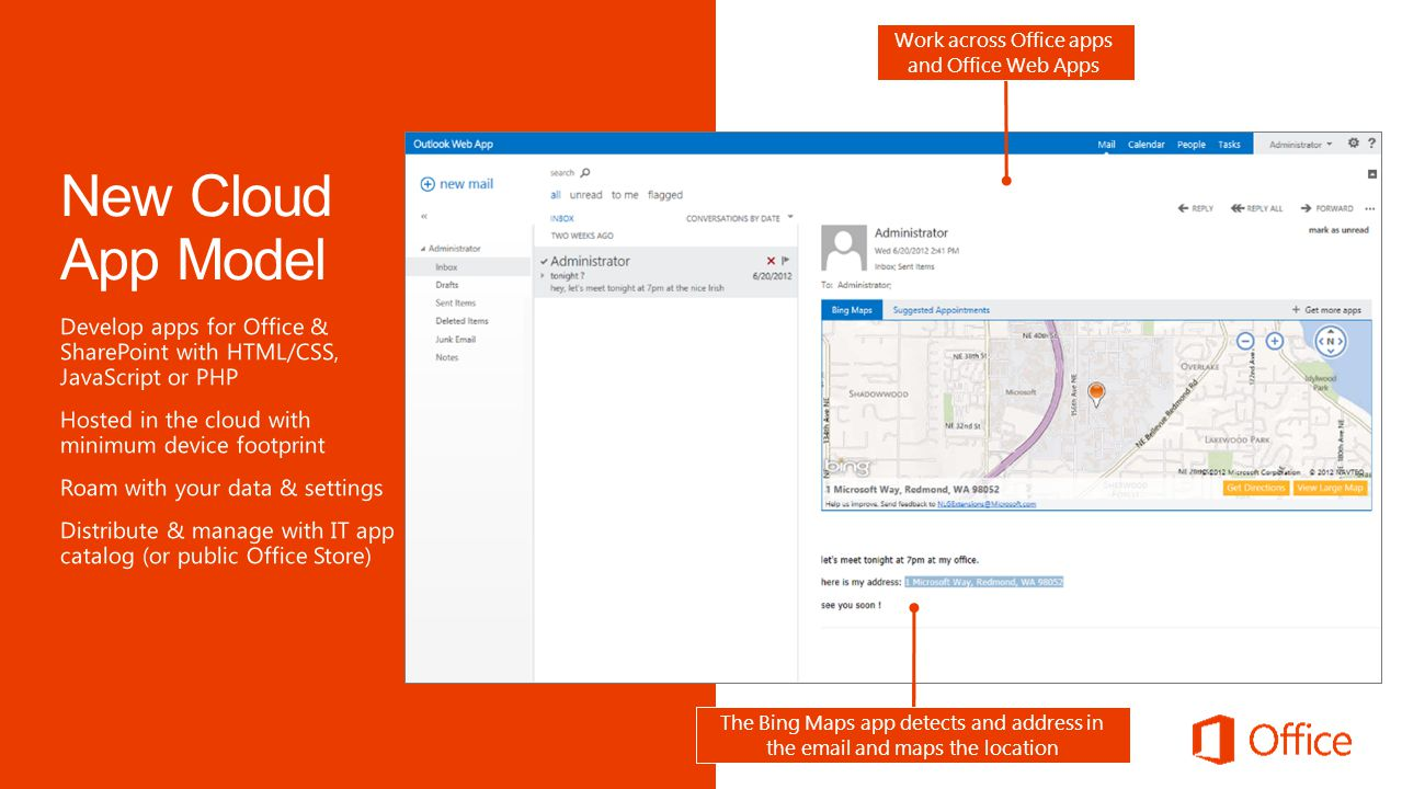 The Bing Maps app in Excel, maps the addresses highlighted The Bing Maps app detects and address in the email and maps the location Work across Office apps and Office Web Apps
