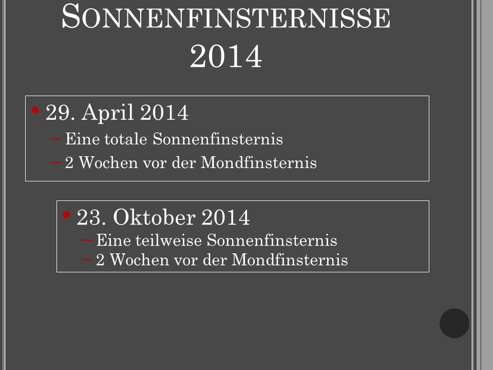 S ONNENFINSTERNISSE 2014 29.