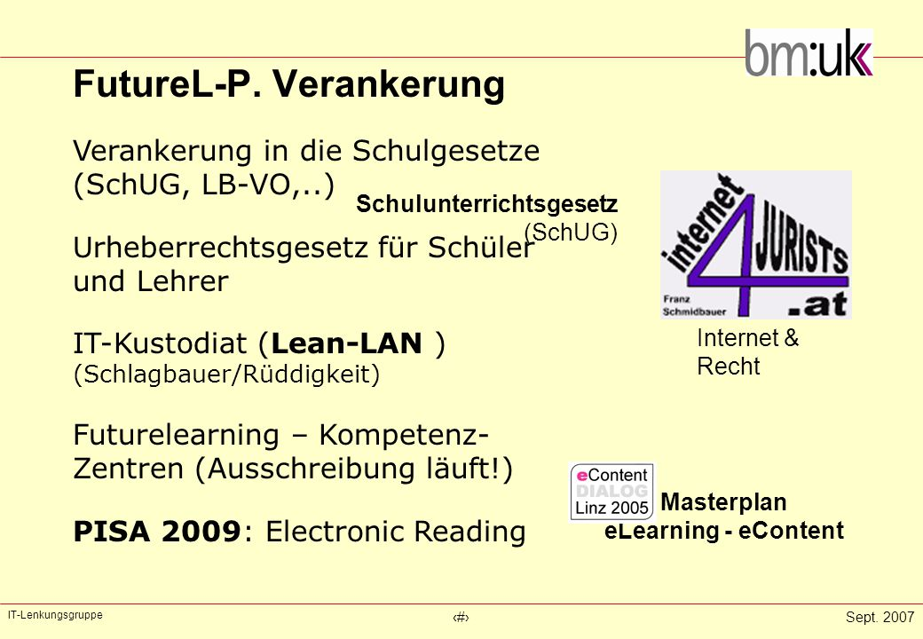 IT-Lenkungsgruppe ‹#›Sept. 2007 FutureL-P.