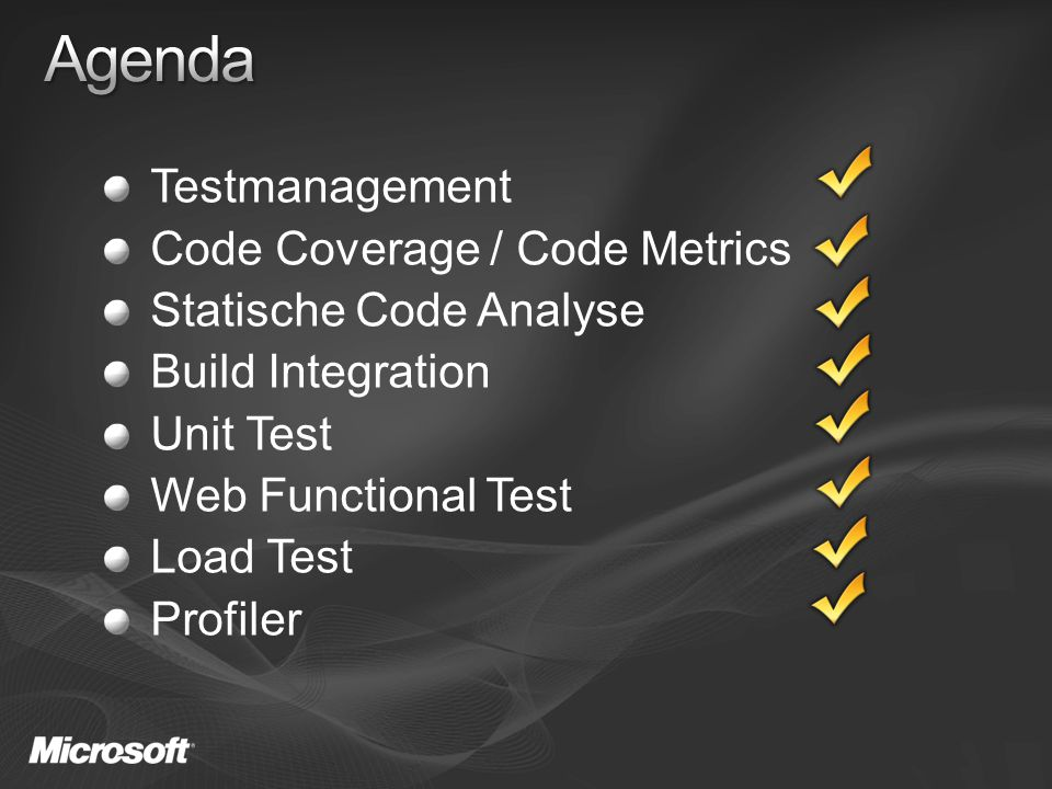 Testmanagement Code Coverage / Code Metrics Statische Code Analyse Build Integration Unit Test Web Functional Test Load Test Profiler