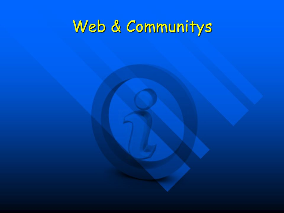 Web & Communitys