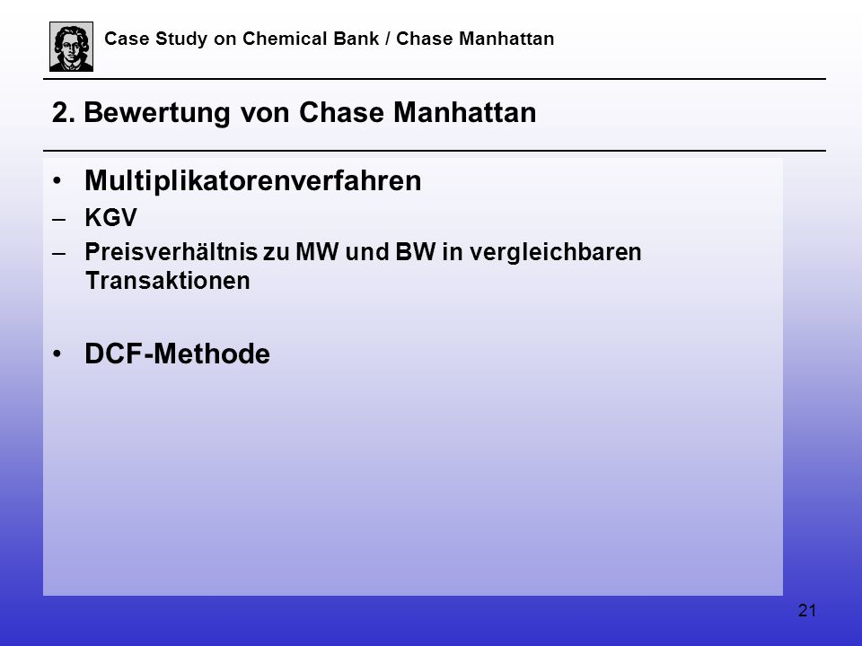 21 Case Study on Chemical Bank / Chase Manhattan 2.