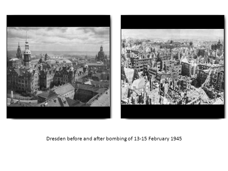 Dresden before and after bombing of 13-15 February 1945