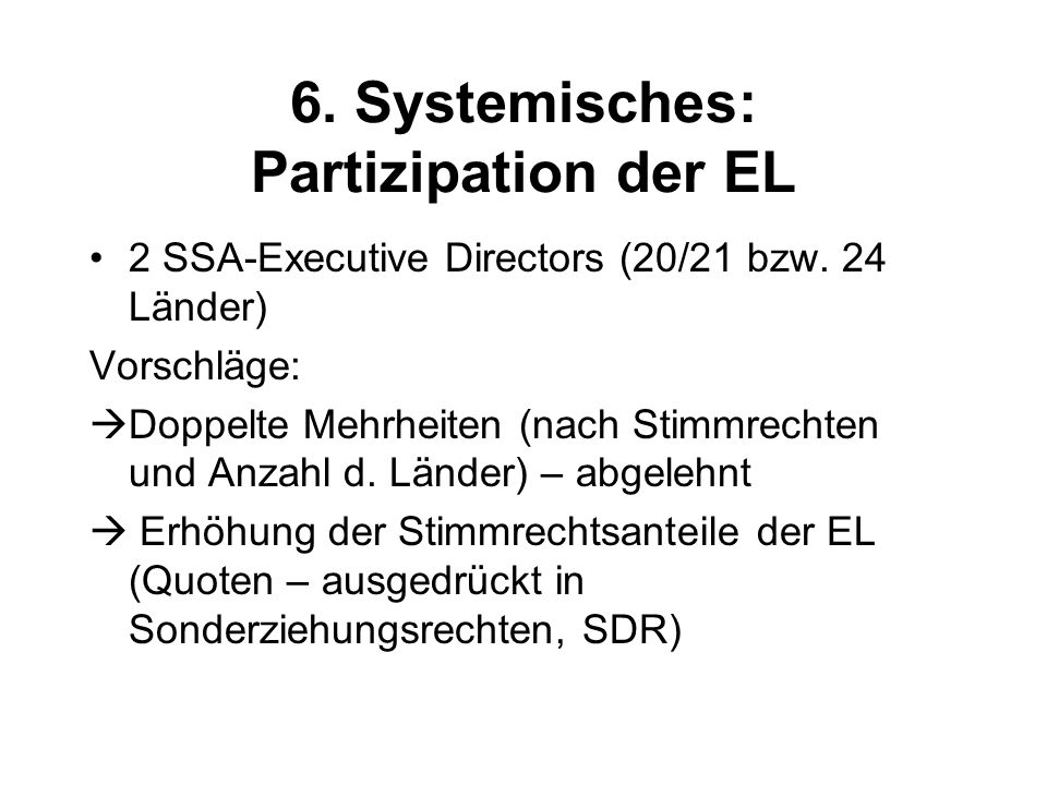 6. Systemisches: Partizipation der EL 2 SSA-Executive Directors (20/21 bzw.