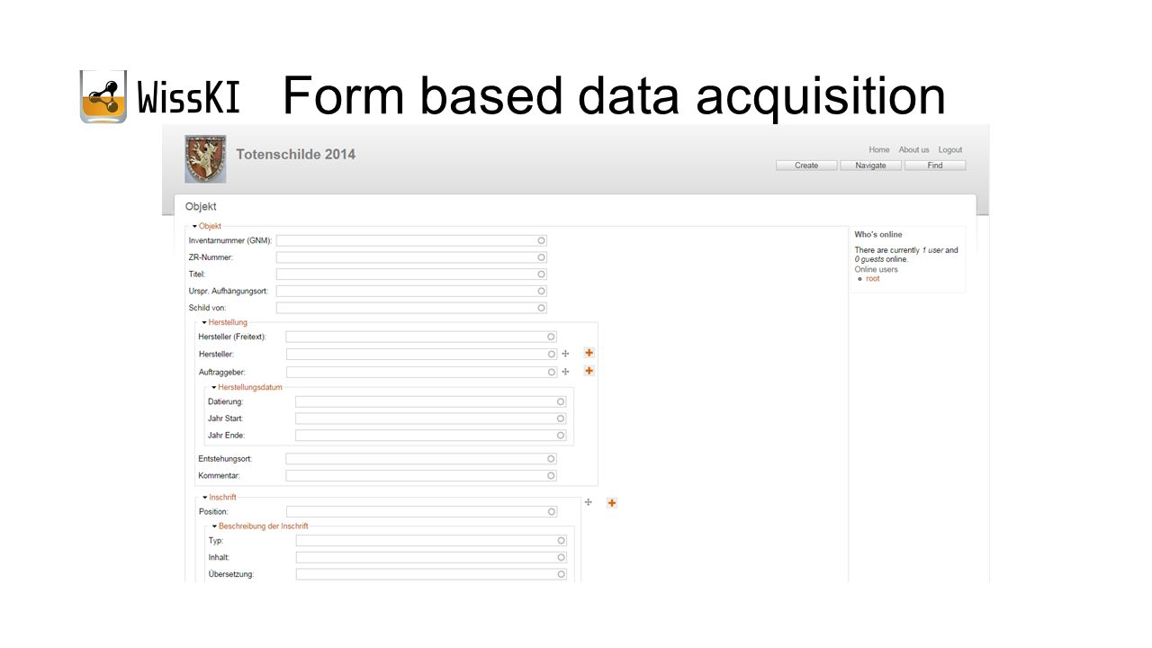 Form based data acquisition