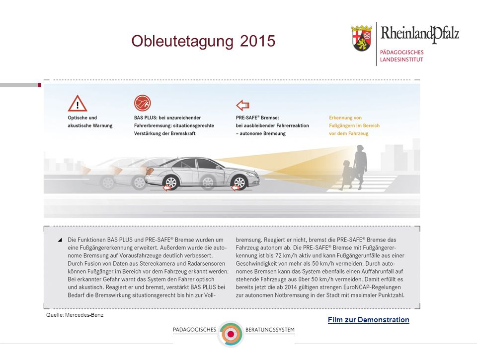 Obleutetagung 2015 Film zur Demonstration Quelle: Mercedes-Benz